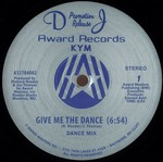 Give Me The Dance - Kym